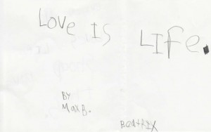 Love Is Life, By Max B, for Beatrix
